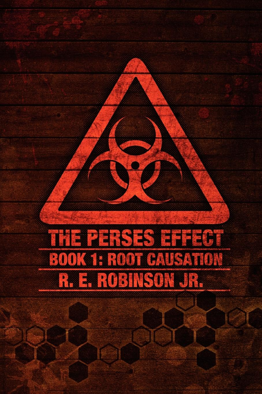 R. E. Robinson Jr. The Perses Effect james e taris the venality effect voidline