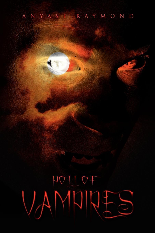 Anyasi Raymond Poll of Vampires gothic vampires from hell
