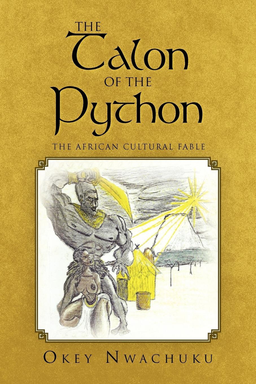 Okey Nwachuku The Talon of the Python недорго, оригинальная цена