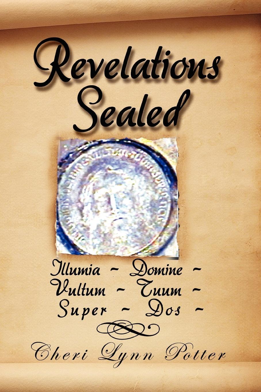 Cheri Lynn Potter Revelations Sealed jacques largeaud revelations