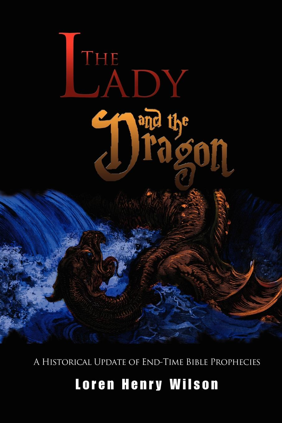 Loren Henry Wilson The Lady and the Dragon george and the dragon