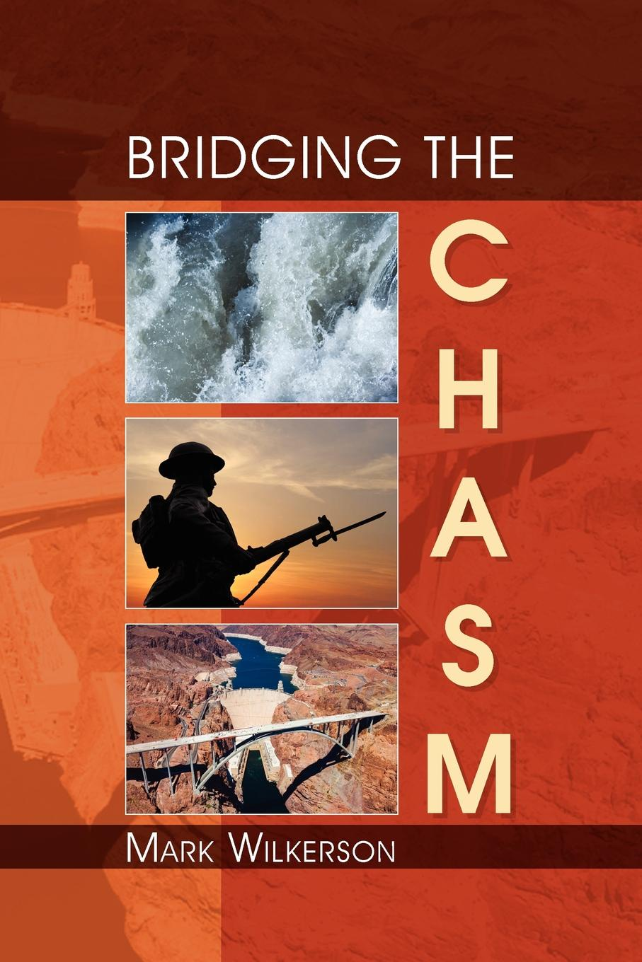 Mark Wilkerson Bridging the Chasm the chasm