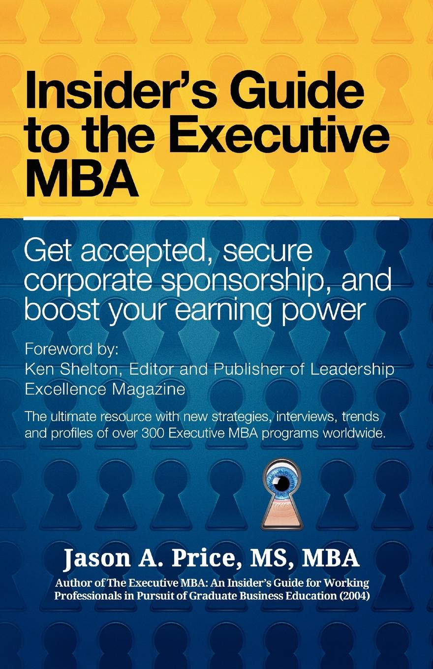 Jason A. M. S. B. a. Price The Executive MBA