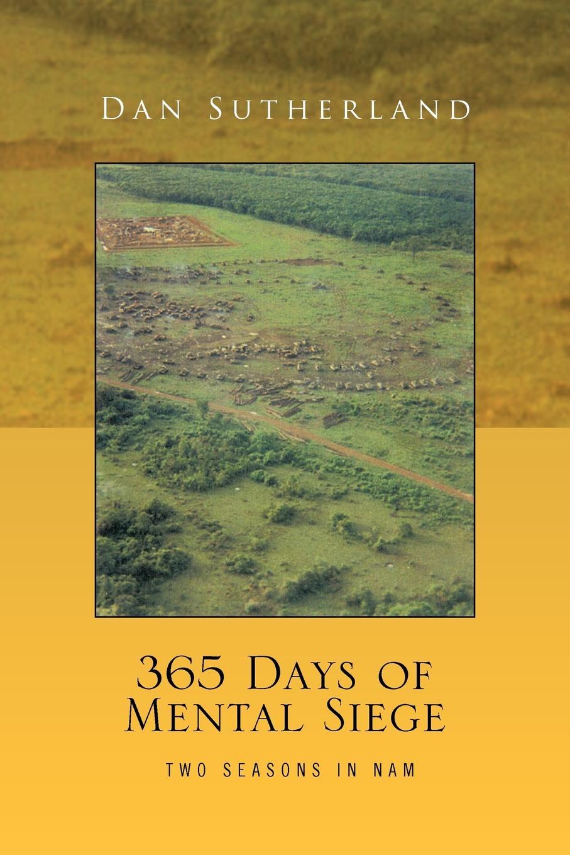 лучшая цена Dan Sutherland 365 Days of Mental Siege