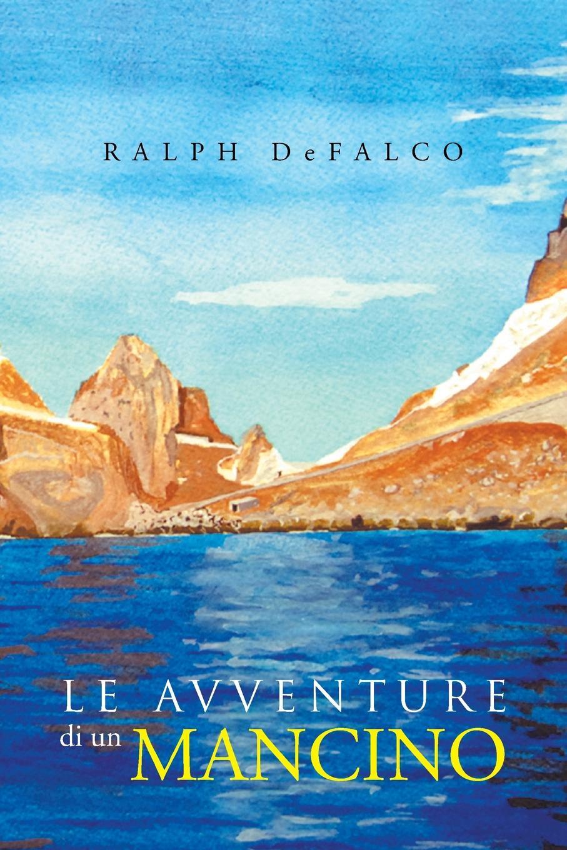 Ralph Defalco Le Avventure Di Un Mancino carlo collodi le avventure di pinocchio isbn 978 5 95420 075 1