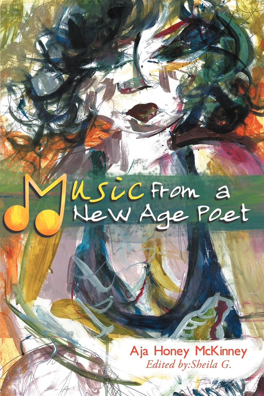 Aja Honey McKinney Music from a New Age Poet helgi erilaid aja jälg kivis inglismaa