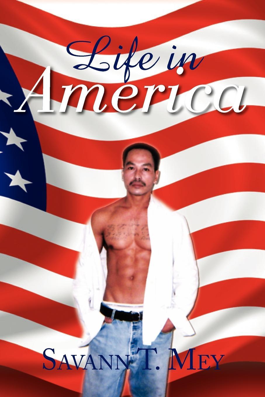 лучшая цена Savann T. Mey Life in America