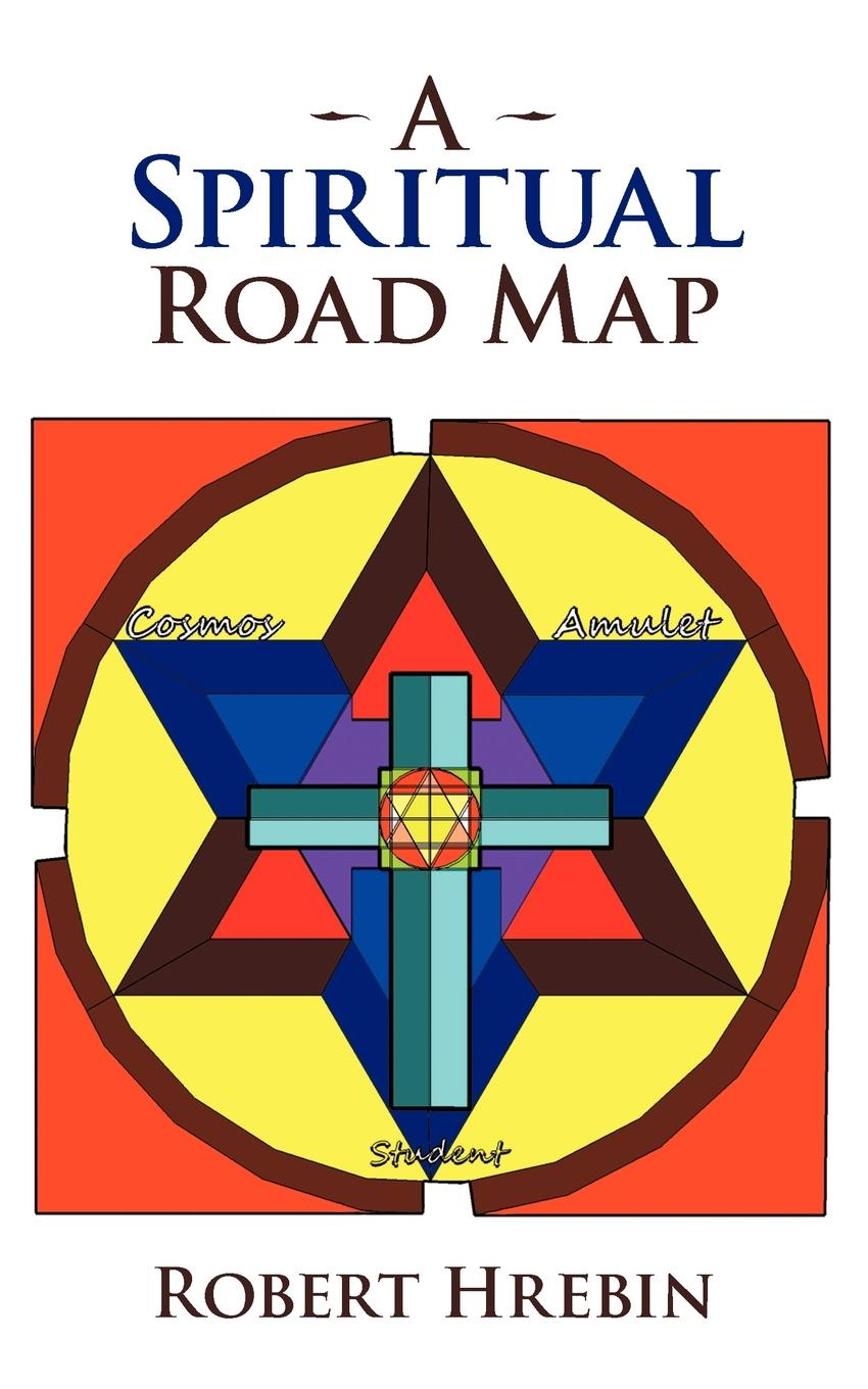 Robert Hrebin A Spiritual Road Map austria road map