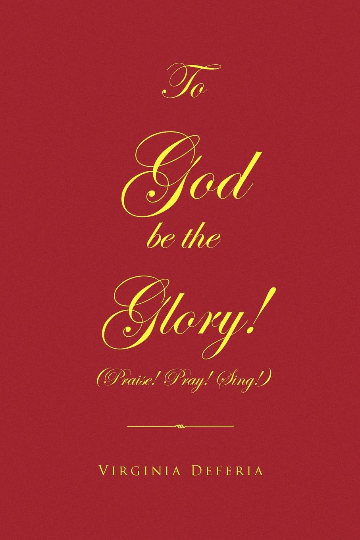 Virginia Deferia To God Be the Glory superman vol 2 return to glory