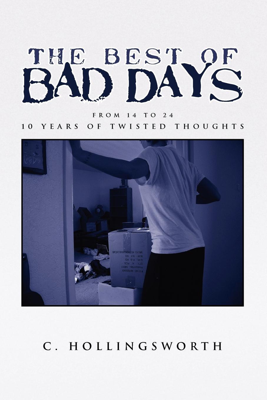 лучшая цена C. Hollingsworth The Best of Bad Days
