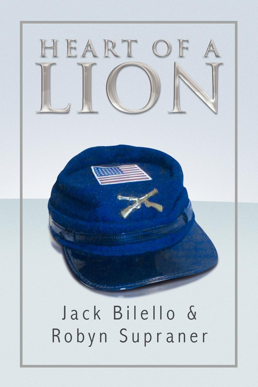 Bilello Jack Bilello &. Robyn Supraner, Jack Bilello &. Robyn Supraner Heart of a Lion robyn donald element of risk
