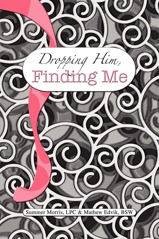 Edvik &. Mathew Summer Morris, Morris Dropping Him, Finding Me