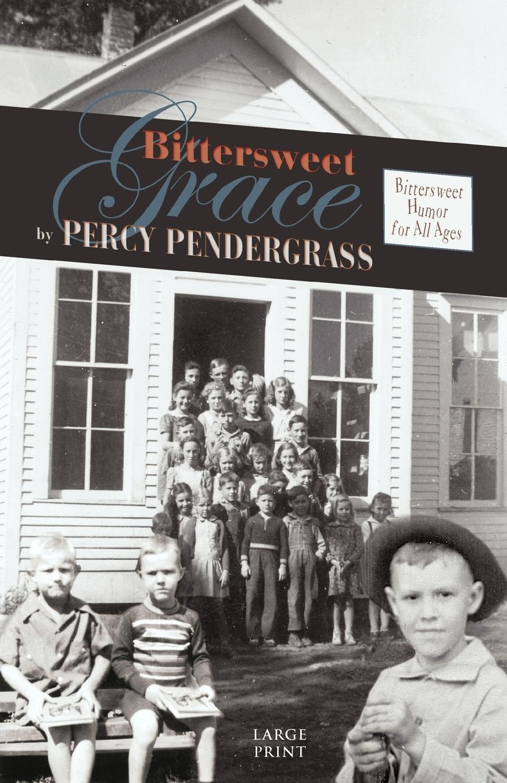 Percy Pendergrass Bittersweet Grace цена и фото