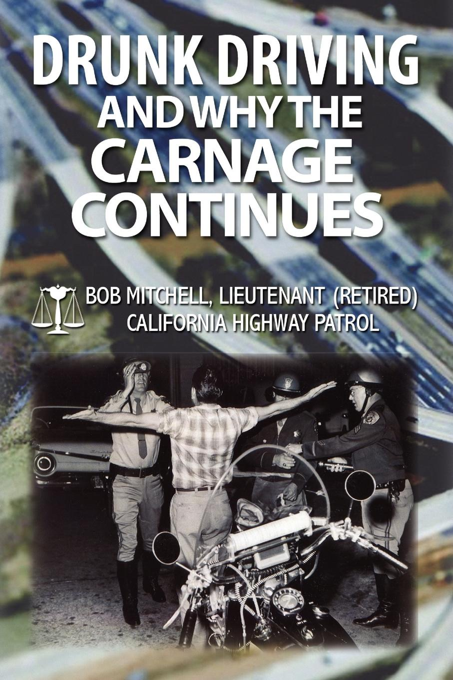 цены Bob Auteur Mitchell Drunk Driving and Why the Carnage Continues