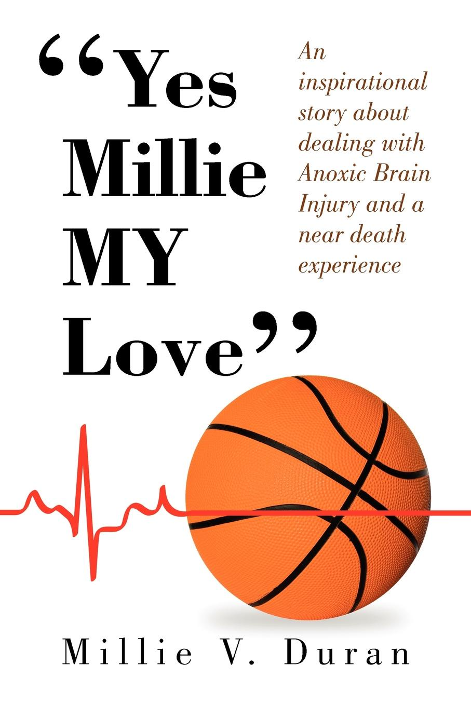Millie V Duran Yes Millie My Love''
