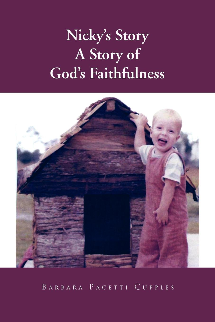 Barbara Pacetti Cupples Nicky's Story a Story of God's Faithfulness a denim story