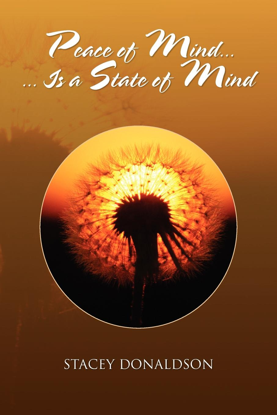 Stacey Donaldson Peace of Mind... Is a State of Mind mind over mind