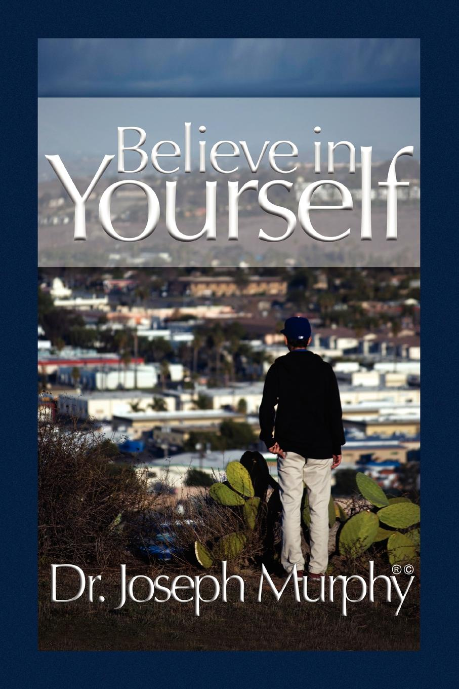 лучшая цена Joseph Murphy Believe in Yourself