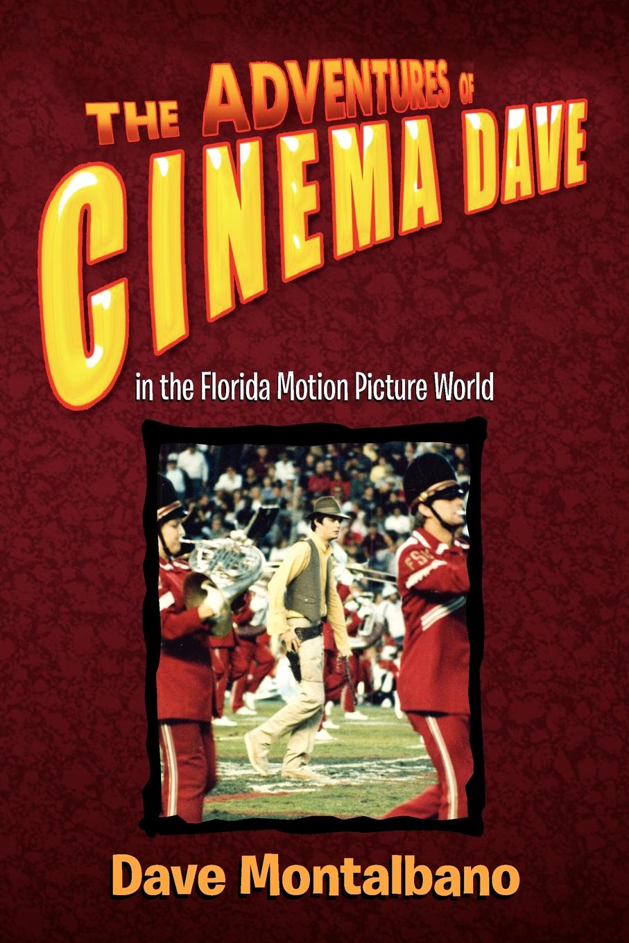 Dave Montalbano The Adventures of Cinema Dave in the Florida Motion Picture World dave aju dave aju heirlooms