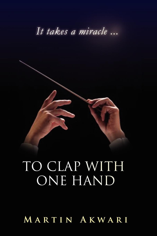 Фото - Martin Akwari To Clap with One Hand martin hand ubiquitous photography