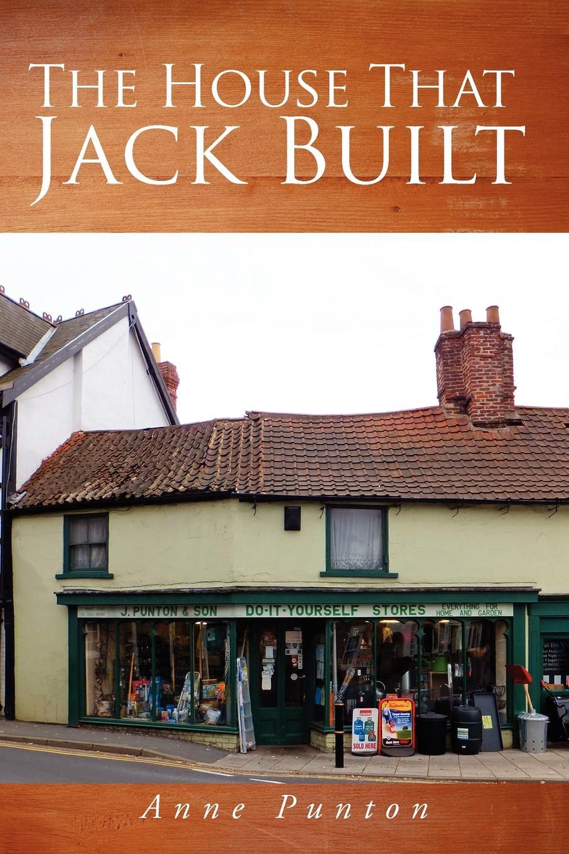 цена на Anne Punton The House That Jack Built