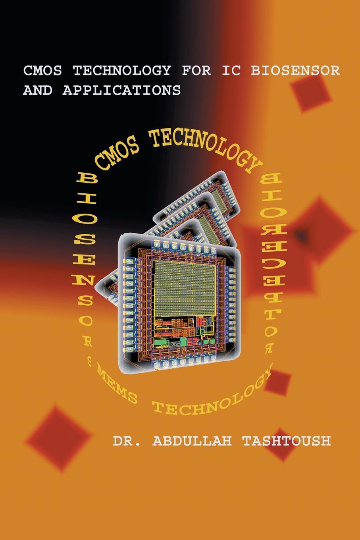 Abdullah Tashtoush, Dr Abdullah Tashtoush CMOS Technology for IC Biosensor and Applications. Multi-Labs-On-Single-Chip (Mloc) 10pcs ta7666p dip16 ta7666 dip new and original ic free shipping