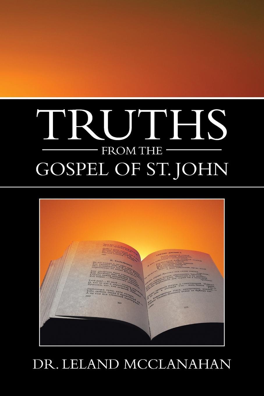 Leland McClanahan Truths from the Gospel of St. John stella cipres gospel of john