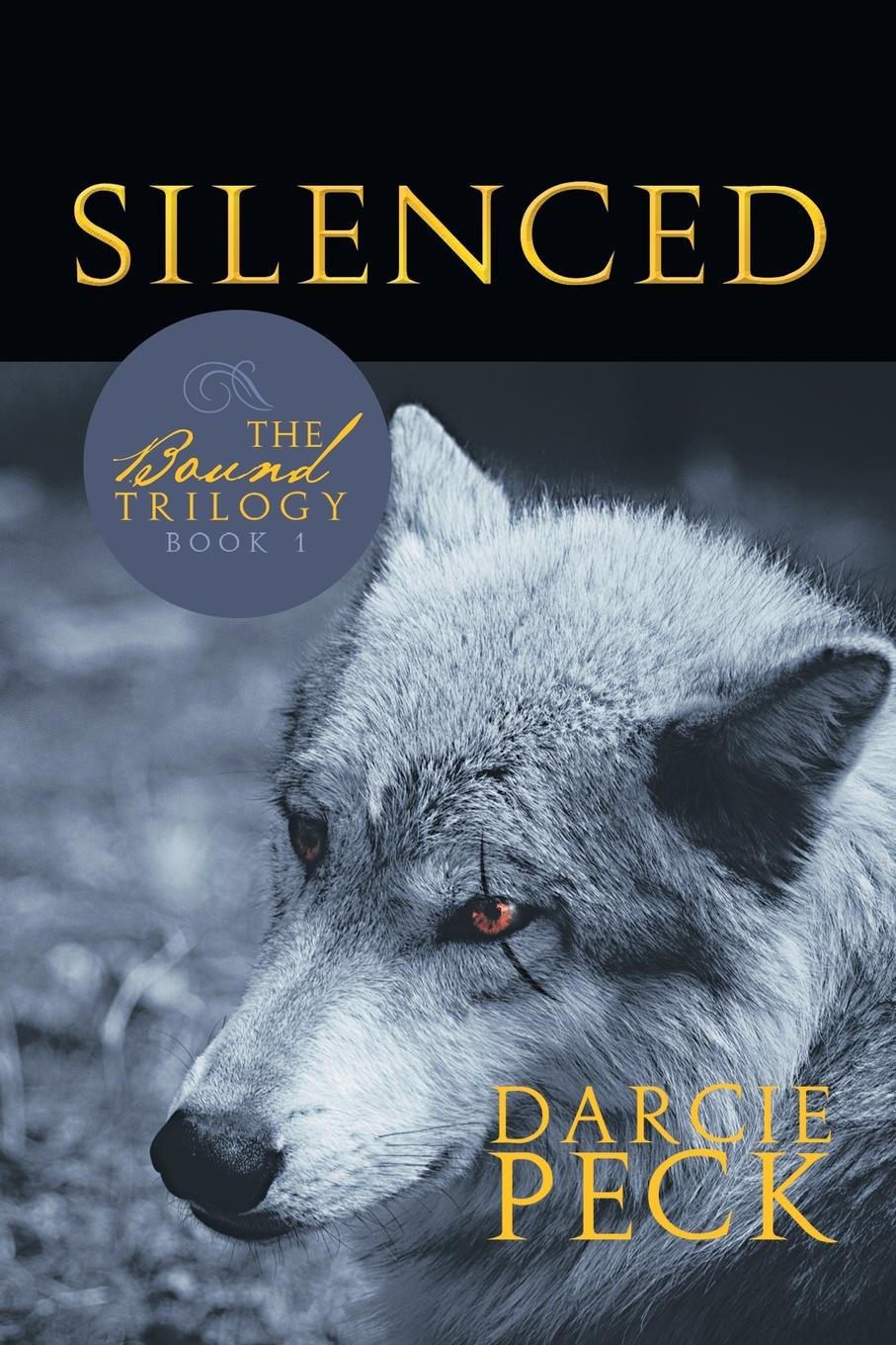 Darcie Peck Silenced. Book 1 of the Bound Trilogy the grudgebearer trilogy book 2 oathkeeper
