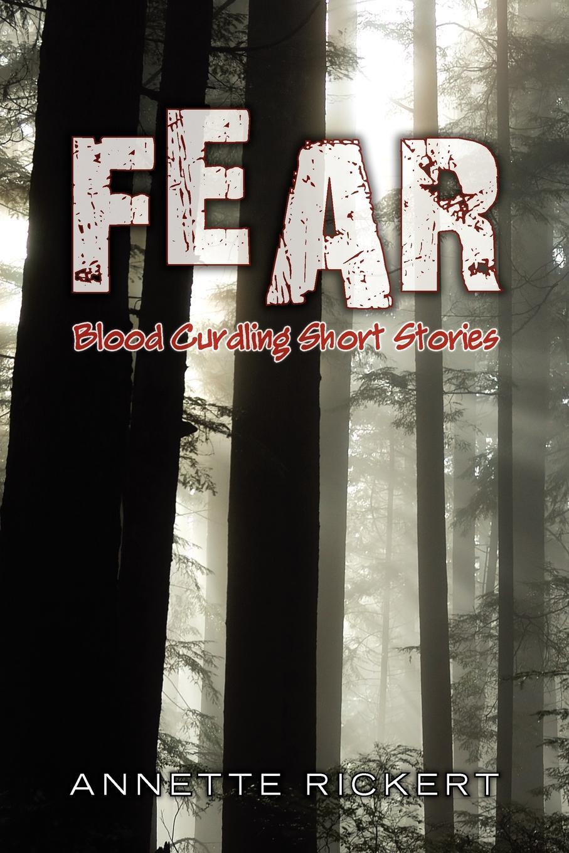 Annette Rickert Fear fear itself