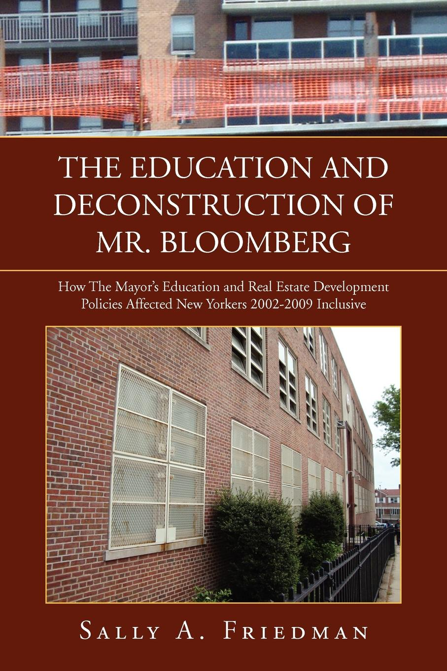Sally A. Friedman THE EDUCATION AND DECONSTRUCTION OF MR. BLOOMBERG trifonas donada peters derrida deconstruction and education ethics of pedagogy and research