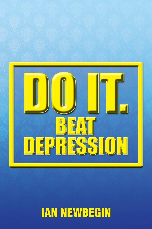 Ian Newbegin Do It. Beat Depression printio beat it
