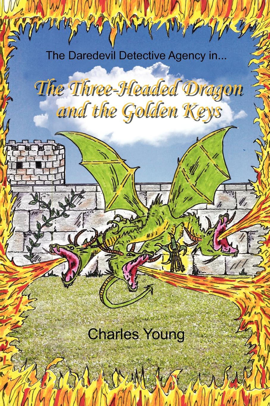 Charles Jr. Young The Three-Headed Dragon and the Golden Keys