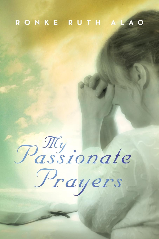 Ronke Ruth Alao My Passionate Prayers passionate man