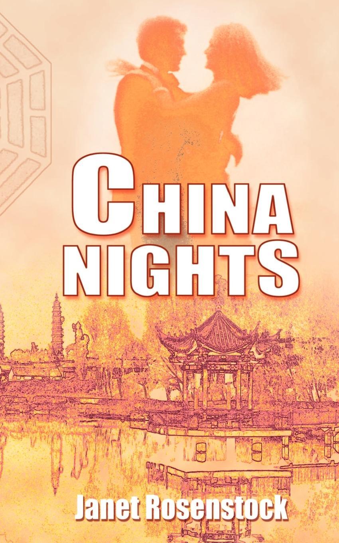 Patricia Janet Rosenstock China Nights dennis adair janet rosenstock wildfires