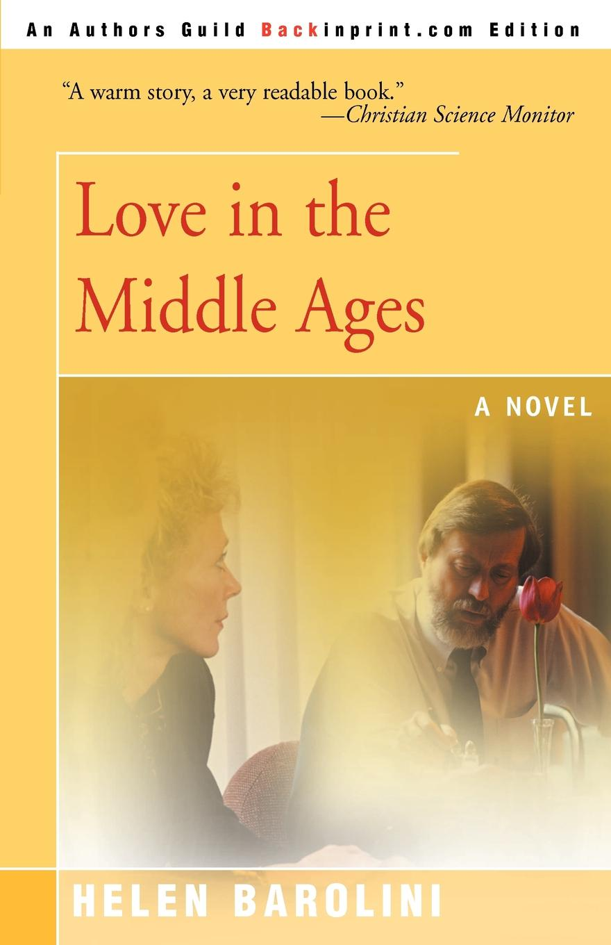 Helen Barolini Love in the Middle Ages цена