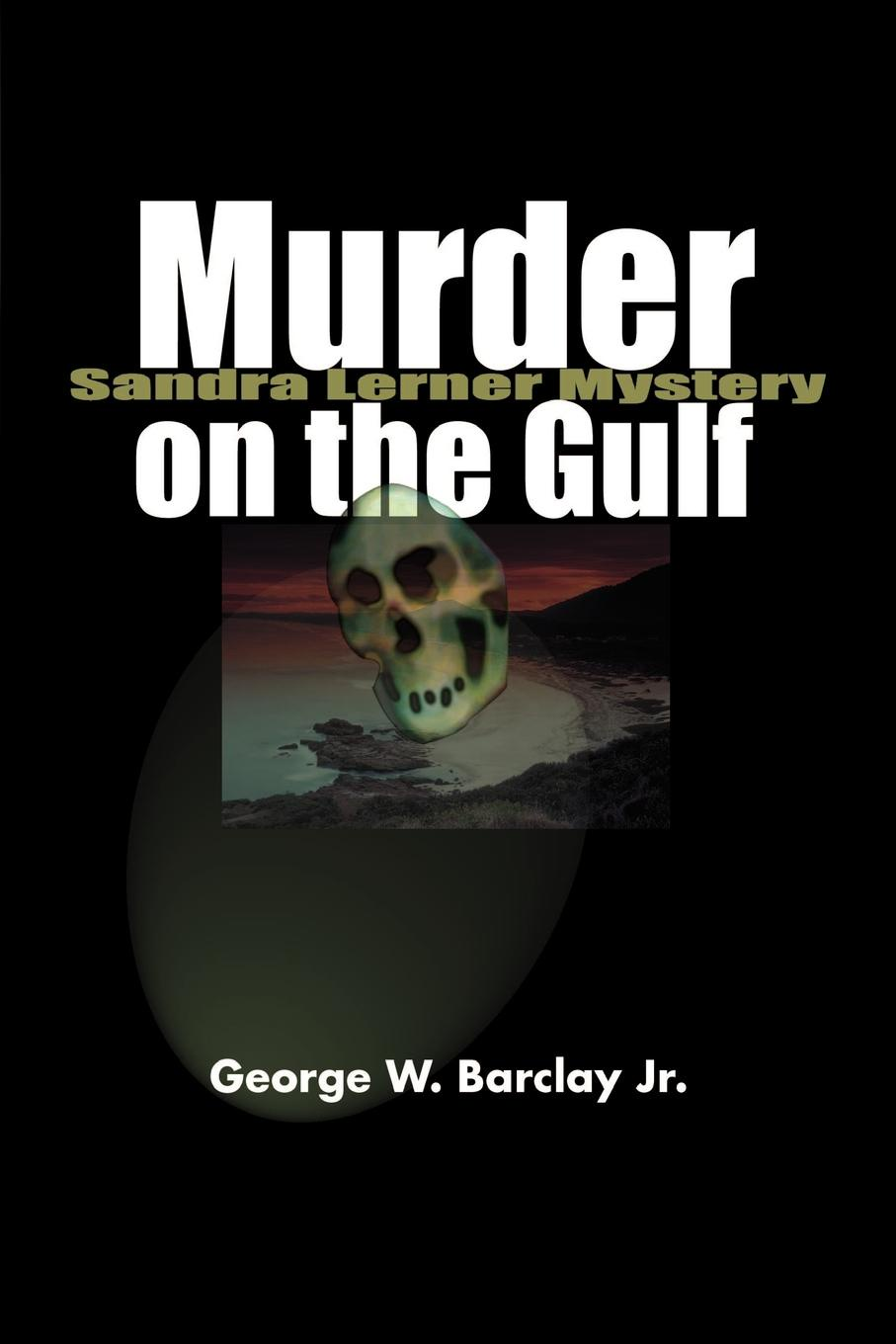 George W. Barclay Murder on the Gulf murder calls on the temple mount