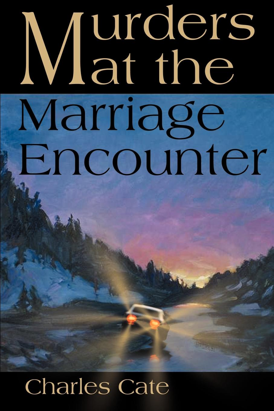 Charles Simon Catel Murders at the Marriage Encounter donna alward marriage at circle m