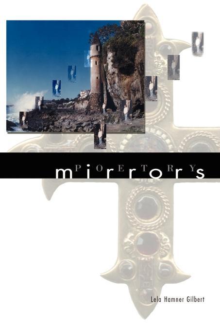 Lela Hamner Gilbert Mirrors