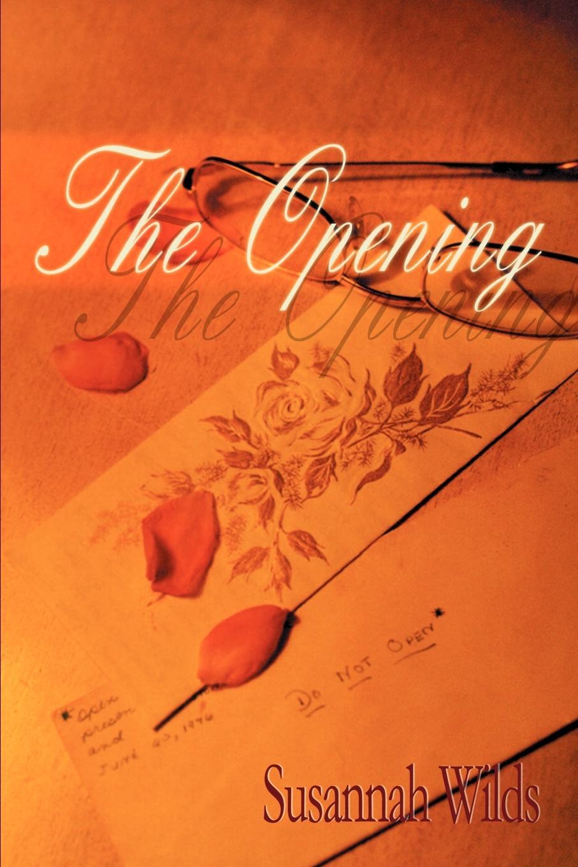 Susannah Ellis Wilds The Opening