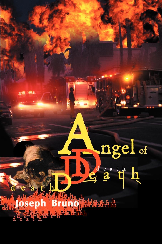 Joseph John Bruno Angel of Death death angel death angel relentless retribution