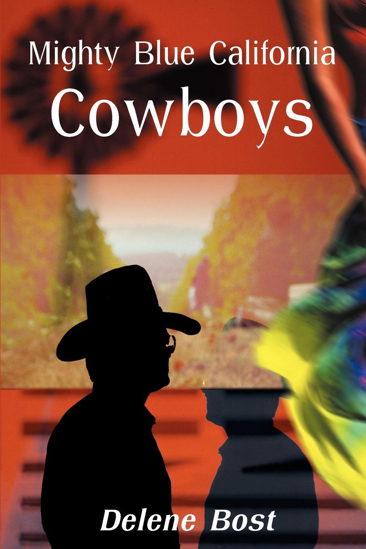 лучшая цена Delene Bost Mighty Blue California Cowboys
