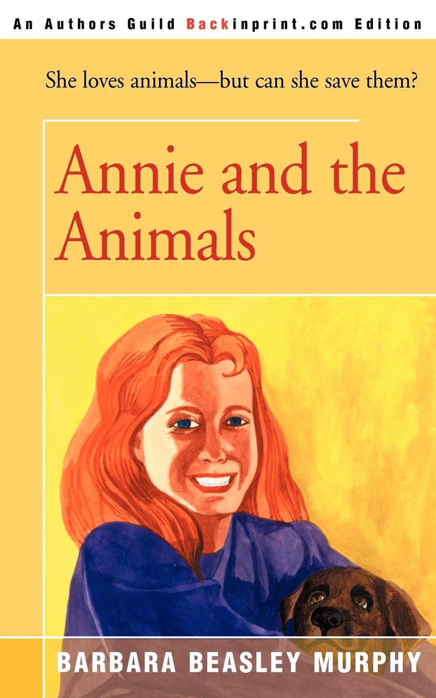 Barbara Beasley Murphy Annie and the Animals annie burrows the viscount and the virgin