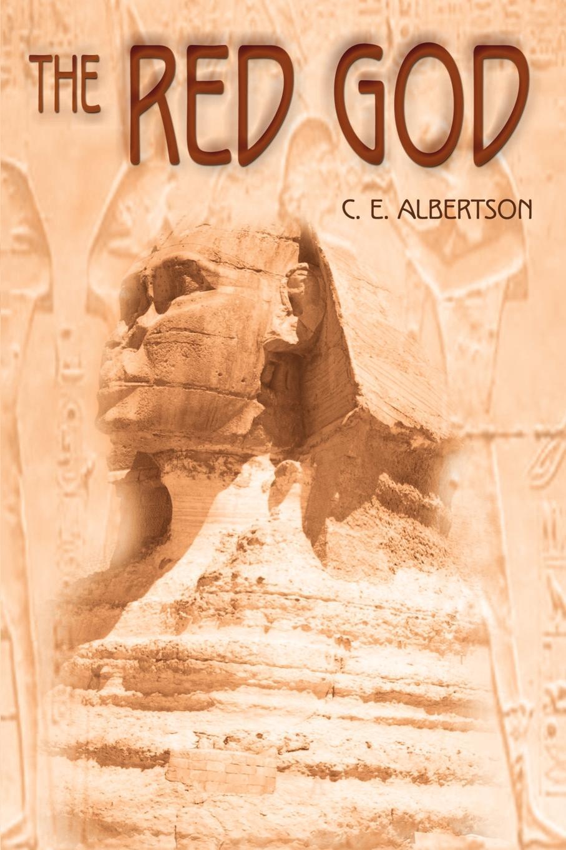 C. E. Albertson The Red God