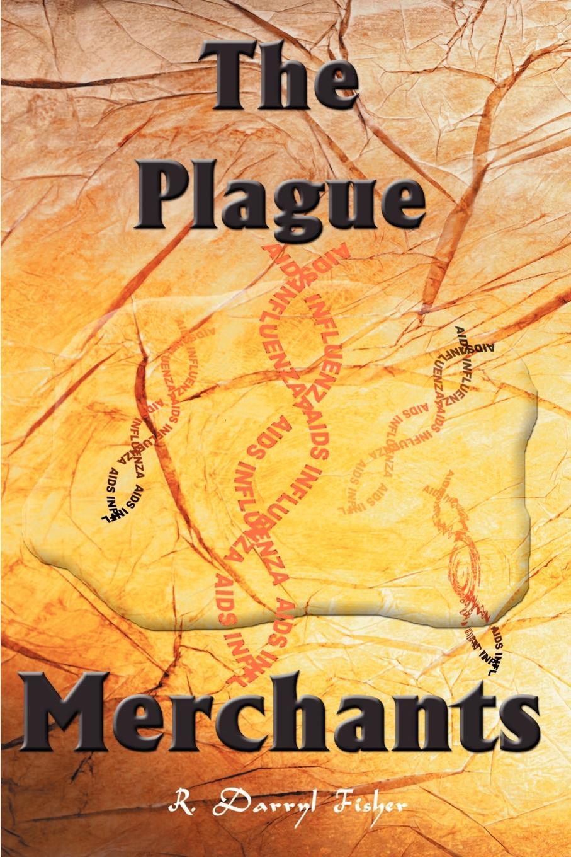 Фото - R. Darryl Fisher The Plague Merchants худи print bar plague doctor
