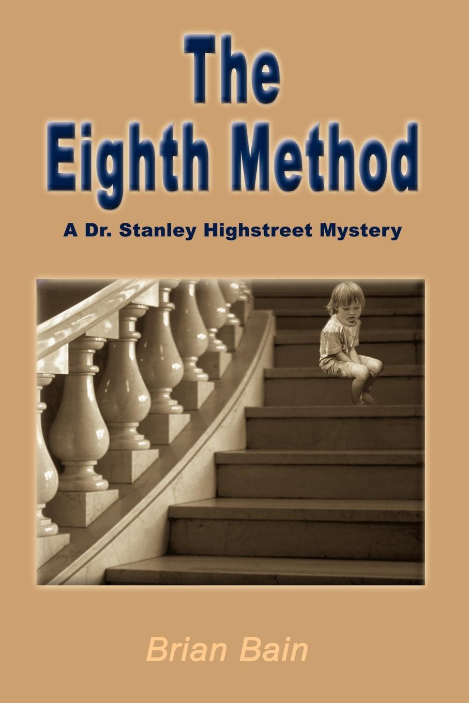 Brian Bain The Eighth Method blazer eighth sinhref page href