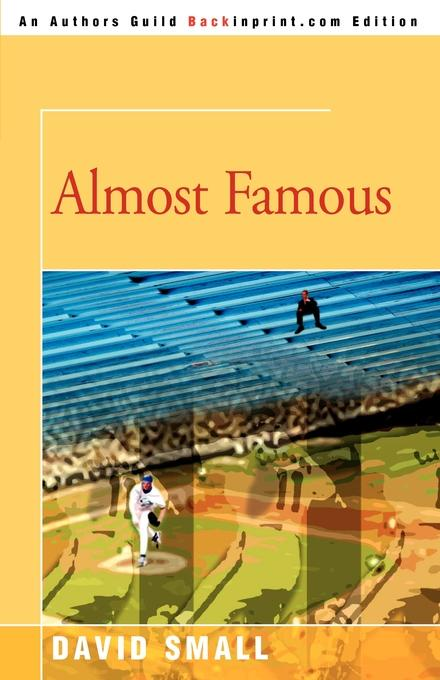 Almost Famous. David Small