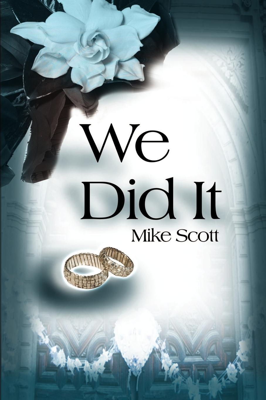 We Did It. Mike Scott