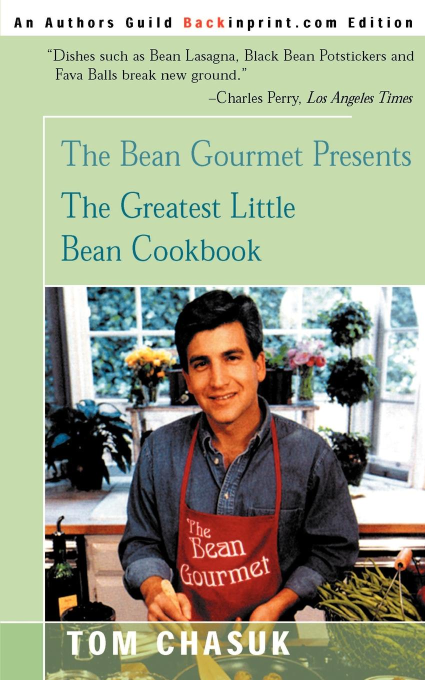 Tom Chasuk The Greatest Little Bean Cookbook klassik the greatest melodies