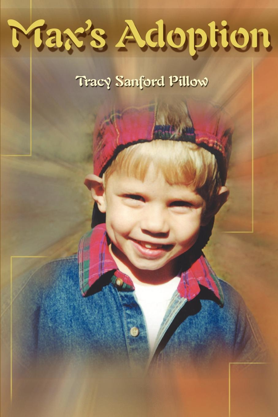 Max`s Adoption. Tracy Sanford Pillow