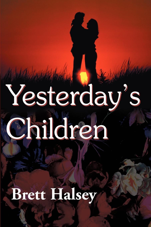 Yesterday`s Children. Brett Halsey